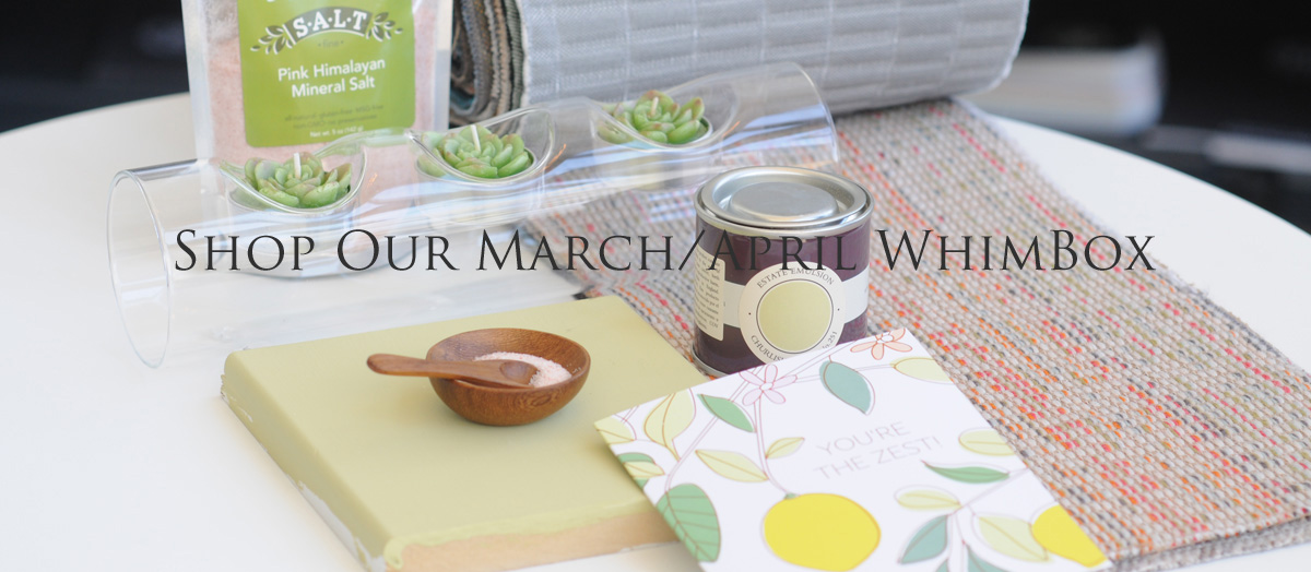 Shop Our March/April WhimBox